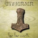 Far Far North - Single/Einherjer