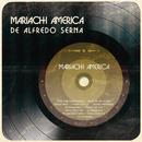 Mariachi América/Mariachi América de Alfredo Serna