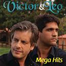 Mega Hits/Victor & Leo