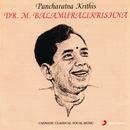 Pancharatna Krithis/Dr.M. Balamuralikrishna