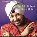 Daler Remix/Daler Mehndi