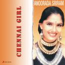 Chennai Girl/Anuradha Sriram