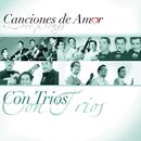 Canciones De Amor... Con Tríos/Various