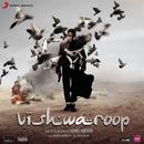 Vishwaroop (Original Motion Picture Soundtrack)/Shankar Ehsaan Loy
