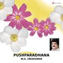 Pushparadhana/M.G. Sreekumar