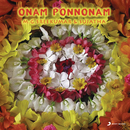 Onam Ponnonam/M.G. Sreekumar & Sujatha