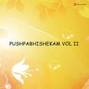 Pushpabhishekam, Vol. II/Unni Menon