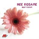 Nee Kosame/Dilip Param