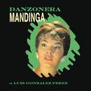 Danzonera Mandinga de Luis González Pérez/Danzonera Mandinga de Luis González Pérez