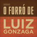 O Forró de Luiz Gonzaga/Luiz Gonzaga