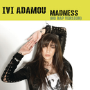 Madness (No Rap Version)/Ivi Adamou
