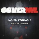 Cover Me - Engler i sneen/Lars Vaular