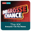 Everyone (Die große Chance)/The KK