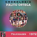 Palito Ortega Cronología - Felicidades (1972)/Palito Ortega