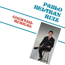 Cocktail Musical/Pablo Beltrán Ruiz y Su Orquesta