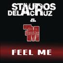 Feel Me/Stauros De La Cruz & FlavorMax