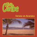 Verano en Acapulco Trío Caribe/Trio Caribe