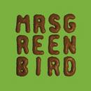 Mrs. Greenbird/Mrs. Greenbird