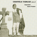 Chavela Vargas Con el Cuarteto Lara Foster/Chavela Vargas