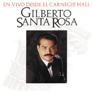 En Vivo Desde El Carnegie Hall/Gilberto Santa Rosa