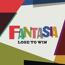 Lose to Win/Fantasia