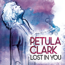 Lost In You/Petula Clark