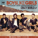 Crazy World/Boys Like Girls