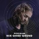 Nix Ohne Grund/Pohlmann.