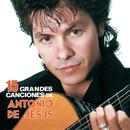 15 Grandes Canciones de Antonio de Jesús/Antonio De Jesús