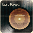Lucho Bermudez/Lucho Bermudez