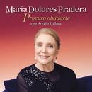 Procuro Olvidarte/Maria Dolores Pradera Con Sergio Dalma