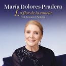 La Flor De La Canela/Maria Dolores Pradera con Joaquin Sabina