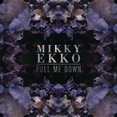 Pull Me Down (Ryan Hemsworth Remix)/Mikky Ekko