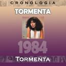 Tormenta Cronología - Tormenta (1984)/Tormenta