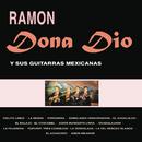 Ramón Dona Dio y Sus Guitarras Mexicanas/Ramón Dona-Dio