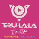 Especial: Cuarteto en Vivo - Bellas Cumbias/Tru La La