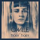 Ticky Ticky/Owlle