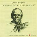 Garland of Rhythm/Umayalpuram K. Sivaraman