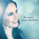 Lennetään/Anne Mattila