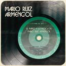 El Piano y la Música de Mario Ruiz Armengol/Mario Ruíz Armengol