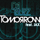 Tomorrow/DA BUZZ