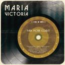 Para Morir Iguales/María Victoria