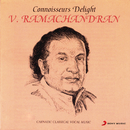 Connoisseurs Delight/V. Ramachandran