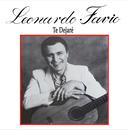 Leonardo Favio Cronología - Te Dejaré (1989)/Leonardo Favio