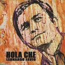 Leonardo Favio Cronología - Hola Che (1970)/Leonardo Favio