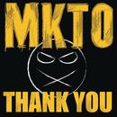 Thank You/MKTO