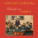 Chucho en Chipp's/Chucho Zarzosa