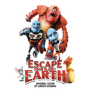 Escape from Planet Earth/Aaron Zigman