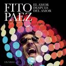 El Amor Después Del Amor/Fito Paez