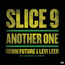 Another One feat.Future,Levi Leer/Slice 9